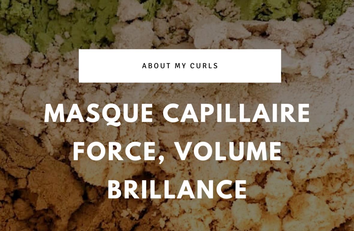 BLOG_MASQUE FORCE VOLUME BRILLANCE