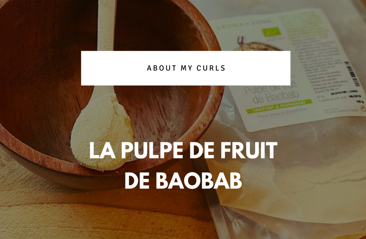 La pulpe de fruit de Baobab